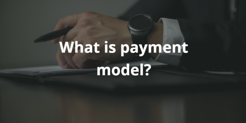 what is payment model